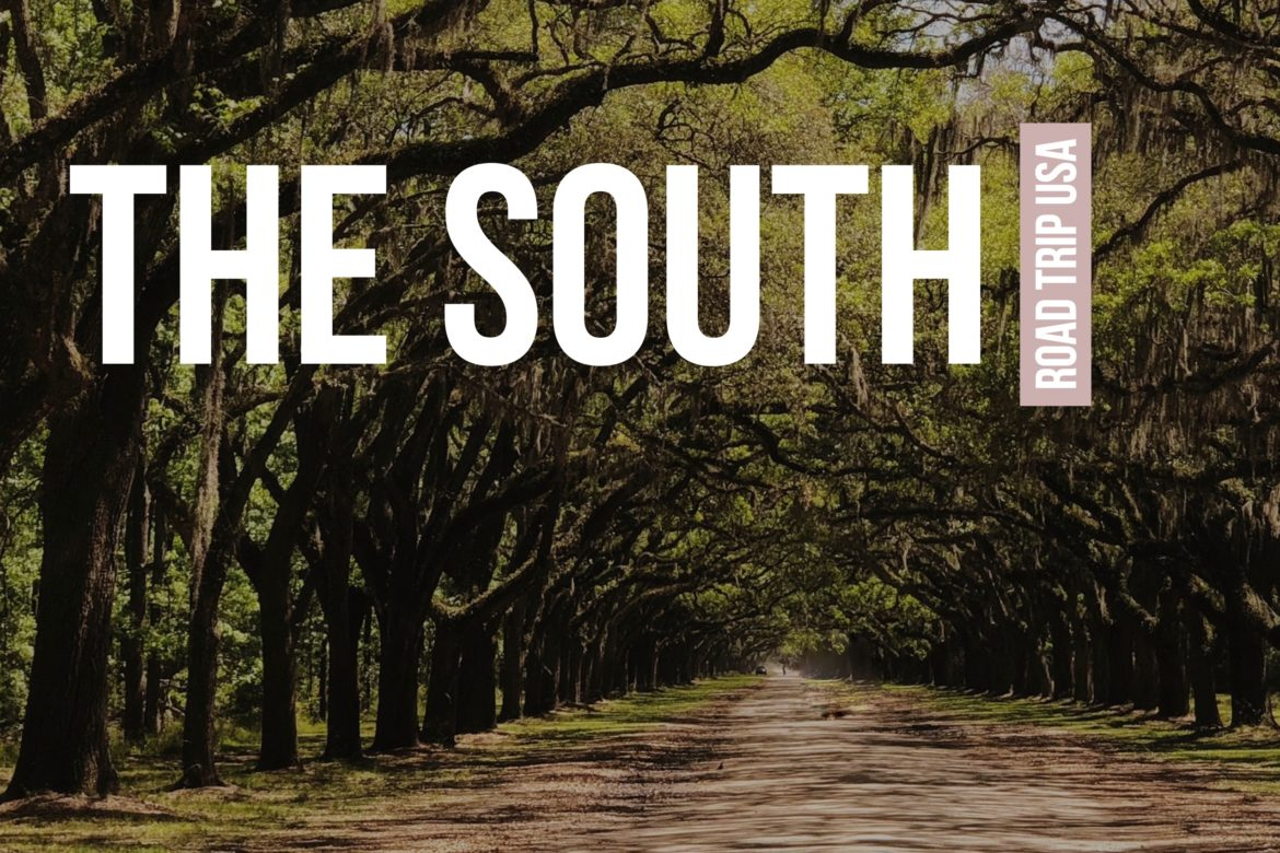 U.S. Cross Country Road Trip: Best of The South