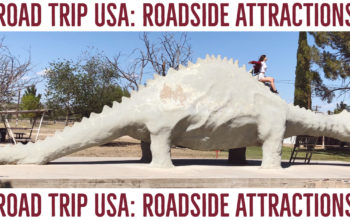 Road Trip USA - Roadside Attractions