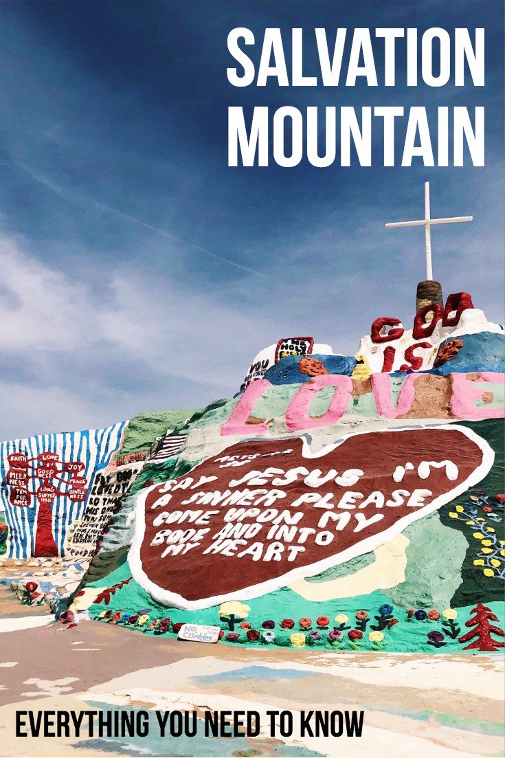 Salvation Mountain - Everything You Need To Know