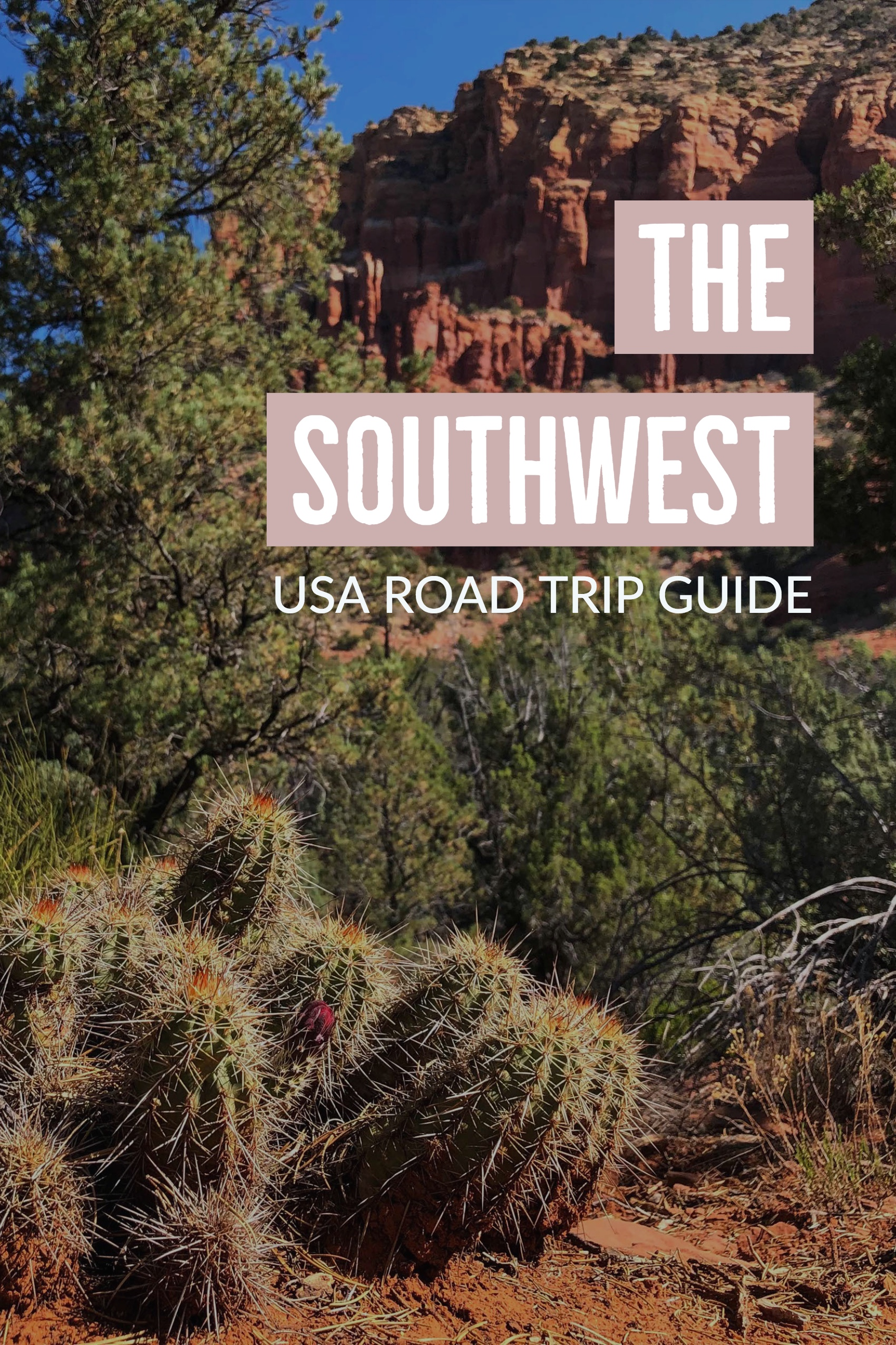 The Southwest - USA Road Trip Guide