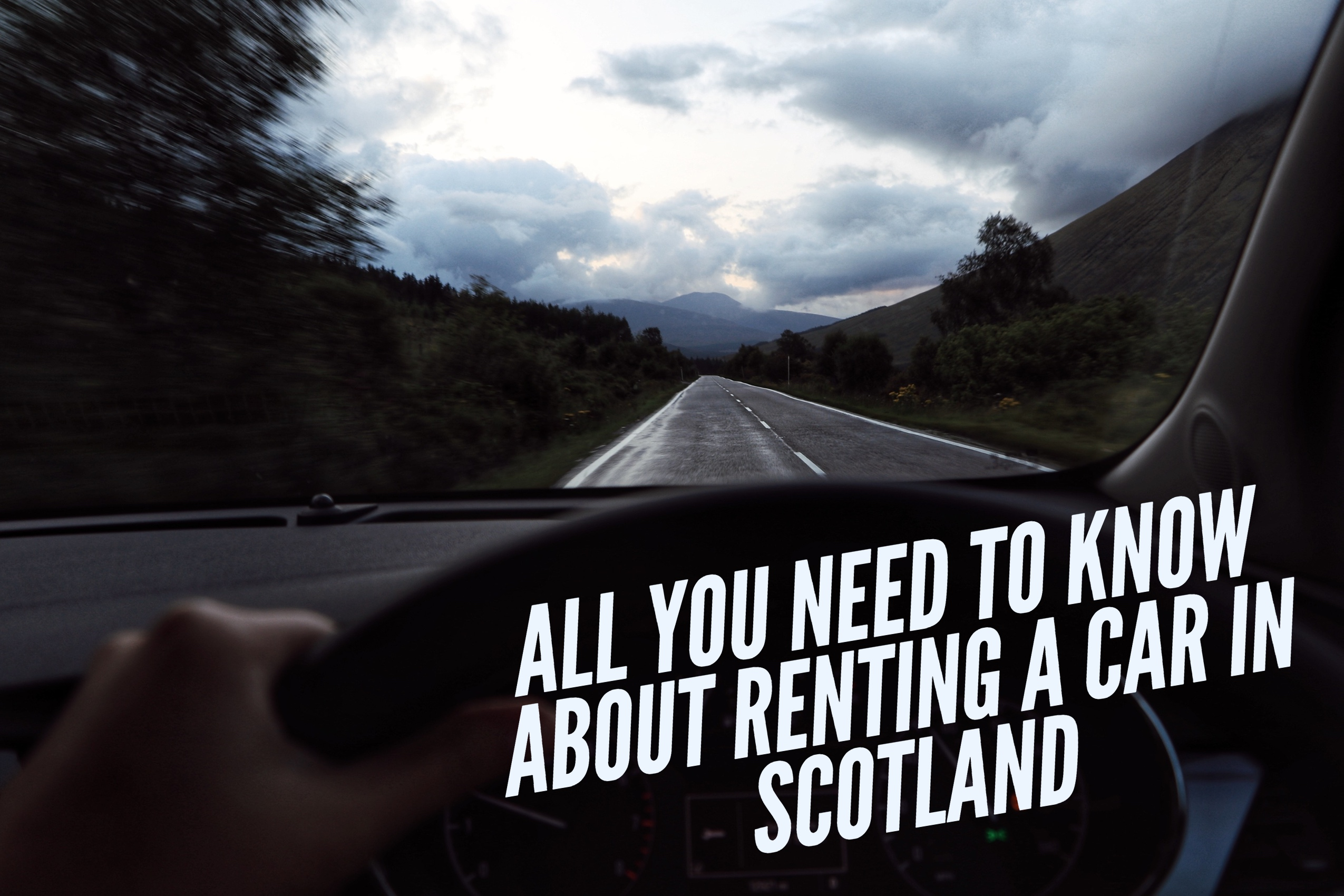 All you need to know about renting a car in Scotland