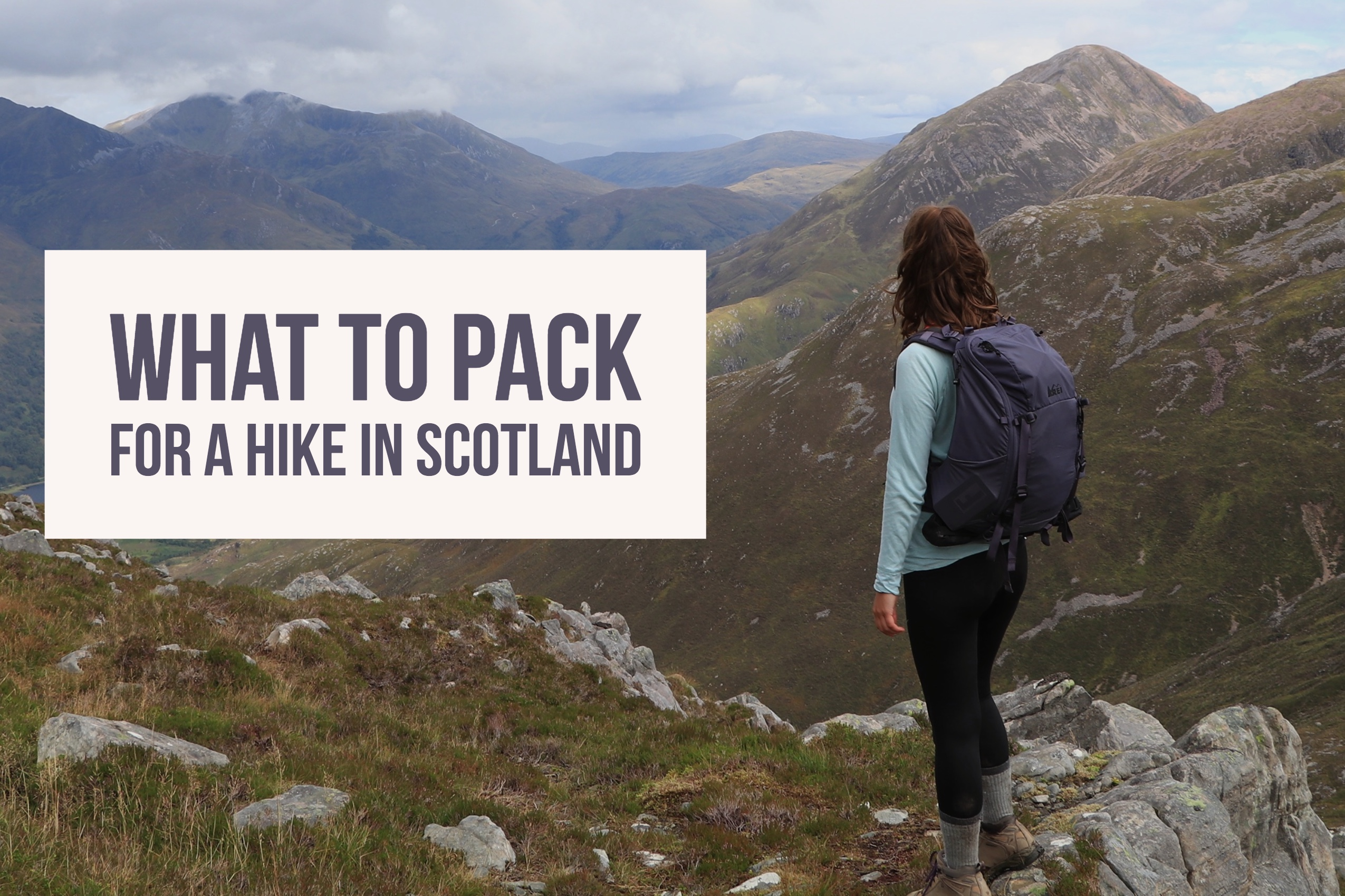 What to pack for a hike in Scotland