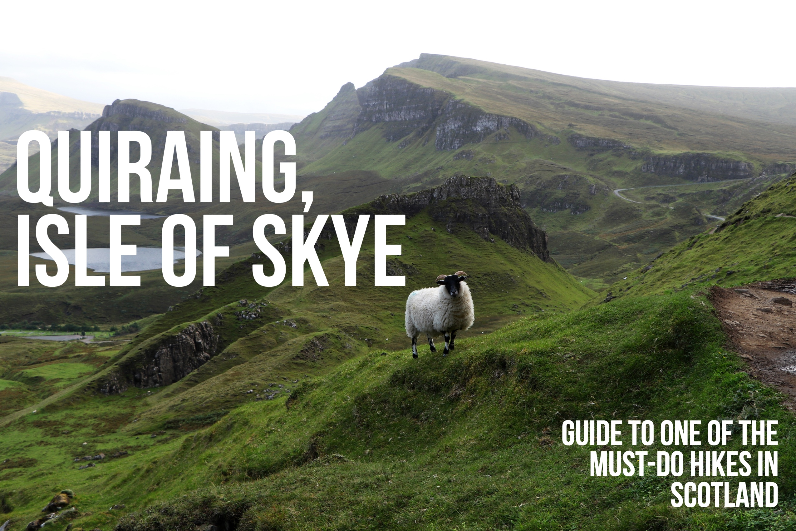 Quiraing, Isle of Skye guide to one of the best hikes in Scotland
