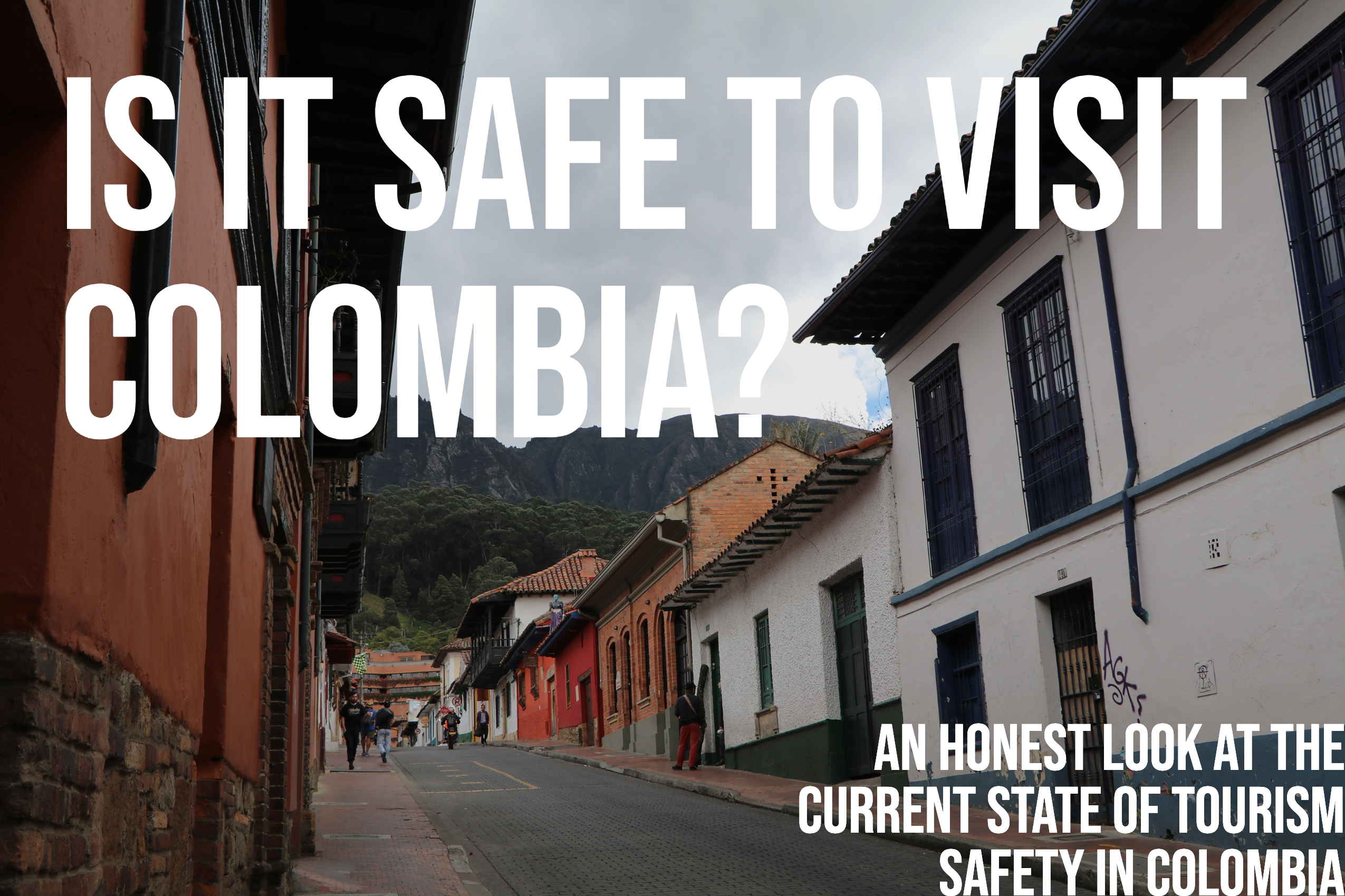 Is it safe to visit Colombia?